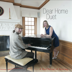 A Red Thread of Destiny - Dear Home Duet, Grant Levin & Johanna C. Nilsson